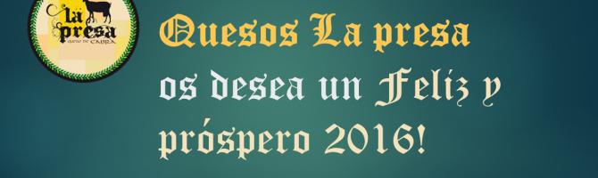 Quesos La presa os desea un Feliz 2016